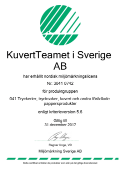 This is to certify that: KUVERTTEAMET I SVERIGE AB