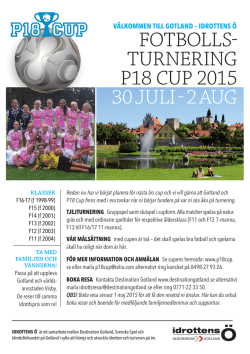 30 juli - 2 aug fotbolls- turnering p18 cup 2015