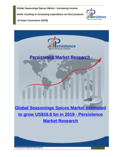 Global Seasonings Spices Market - Segments, Dynamics, Size, Forecast to 2019