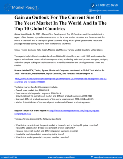 GLOBAL YEAST MARKET TO 2019 - MARKET SIZE, DEVELOPMENT, TOP 10 COUNTRIES, AND FORECASTS