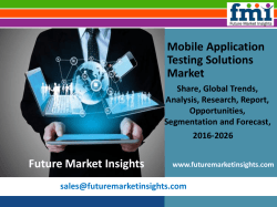 Mobile Application Testing Solutions Market Value, Segments and Growth 2016-2026